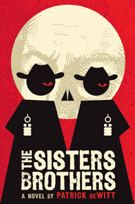 Book cover The Sisters Brothers by Patrick deWitt